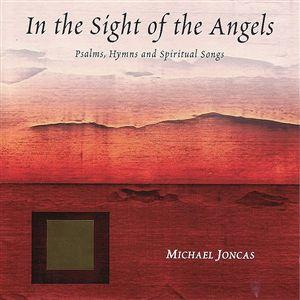 In the Sight of the Angels (CD Image) Michael Joncas