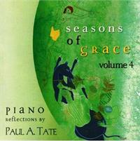 Seasons of Grace Volume 4 | CD Image | Paul Tate