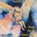 Songs For The Inner Child | CD Image | Shaina Noll