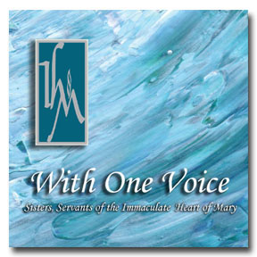 With One Voice CD Image | Sisters, Servants of the Immaculate Heart of Mary