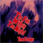 The Fire Within the Night (CD image) Tom Conry