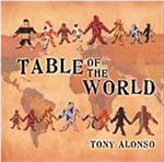 Table of the World | CD Image | Tony Alonso