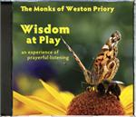 Wisdom At Play (CD Image) The Monks of Weston Priory
