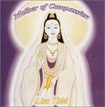 Mother of Compassion | CD Image | Lisa Thiel
