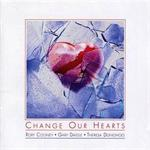 Change Our Hearts | CD Image | Rory Cooney